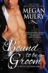 Bound to be the Groom-Megan Mulry
